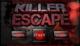 Killer Scape - Fuja da prisão antes que um assassino lhe pegue