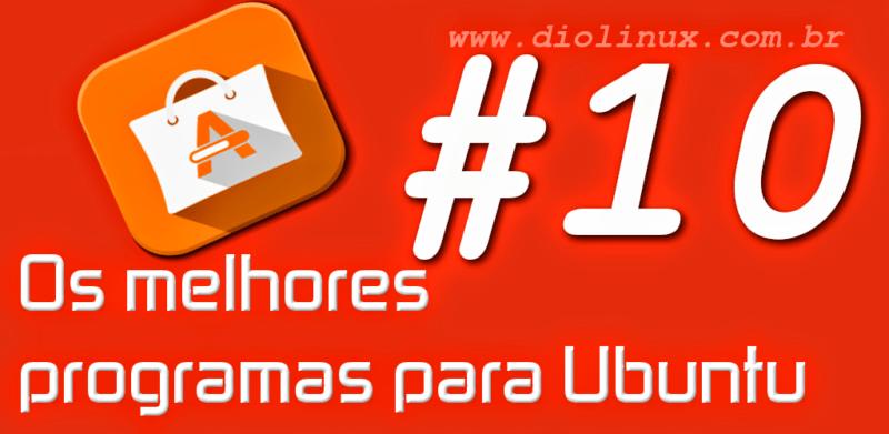 Os Melhores Programas para Ubuntu #10