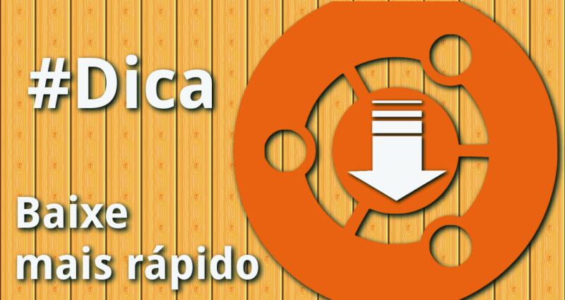 Escolha o melhor servidor para baixar os programas mais rápido no Ubuntu
