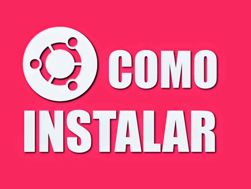 Ubuntu - Como instalar o sistema no seu computador facilmente