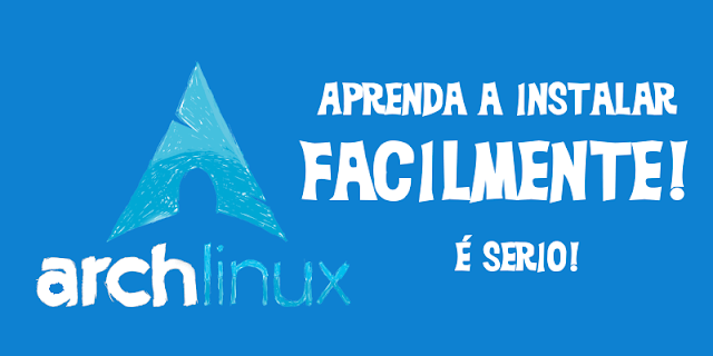 Como instalar o Arch Linux