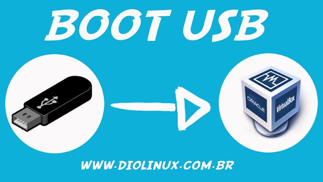 Testando pen drives bootáveis no VirtualBox