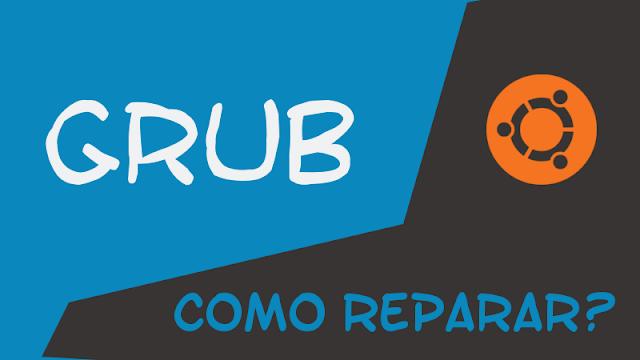 Como recuperar o GRUB do Ubuntu com 3 comandos