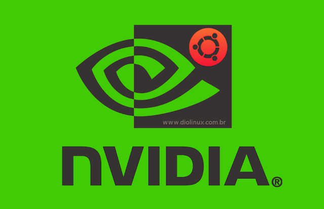 Como instalar a última versão dos drivers Nvidia no Ubuntu