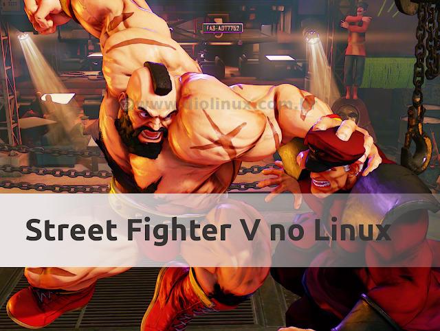 Capcom lançará Street Fighter V para Linux