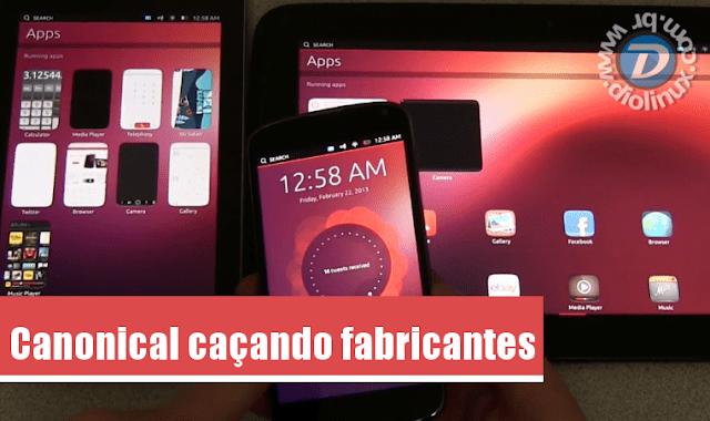 Canonical vai atrás dos fabricantes de Android
