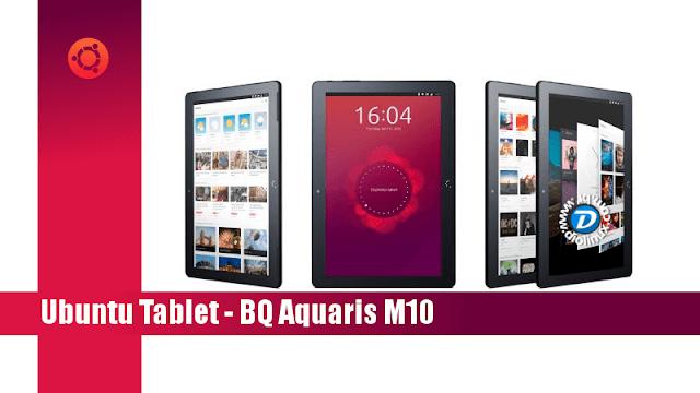 BQ Aquaris M10 , conheça o novo Tablet com Ubuntu