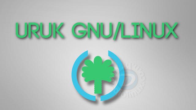 Uruk GNU/Linux, uma nova alternativa ao Trisquel 100% Livre
