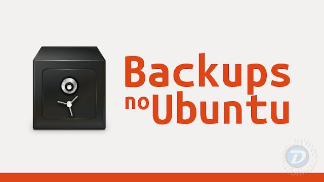 Como usar o Deja Dup para fazer backups no Ubuntu
