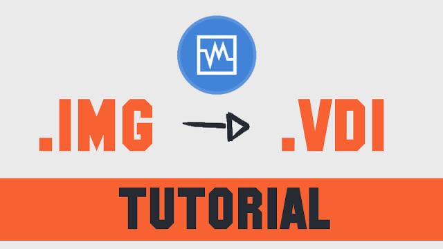 """Como converter um arquivo """".img"""" em """".vdi"""""""
