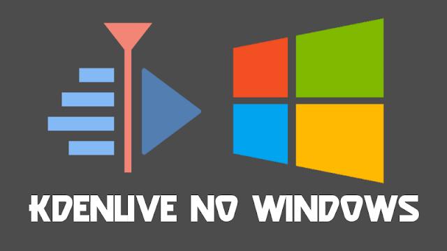 Kdenlive para Windows é lançado oficialmente
