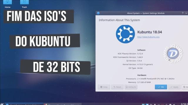 Kubuntu não terá versão de 32 bits à partir da versão 18.10