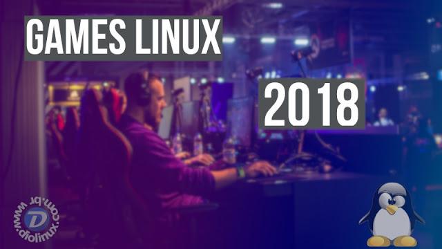 Lista dos games para Linux em 2018