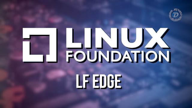 Linux Foundation lança o novo LF Edge, criando uma estrutura unificada para Edge Computing e dispositivos IoT