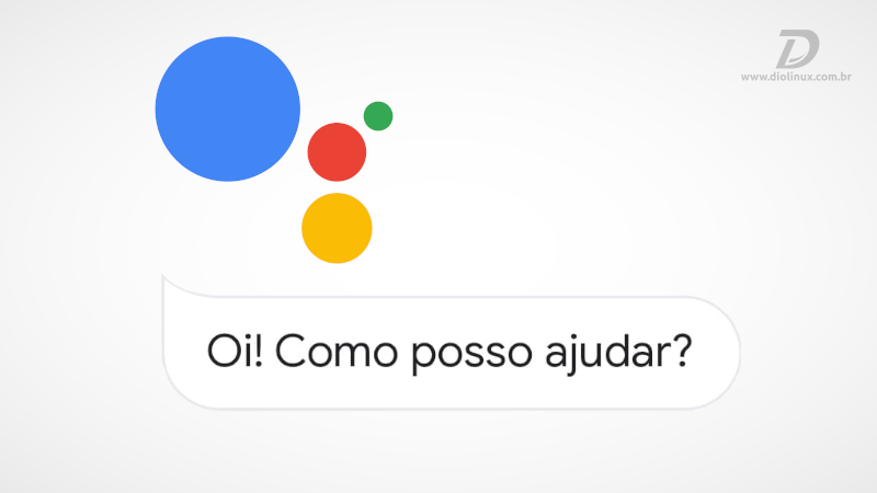 Google Assistente com novidades
