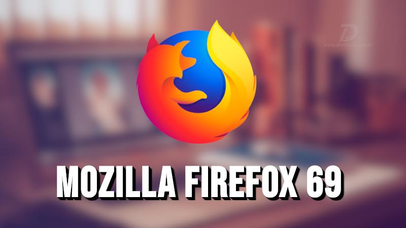 Mozilla Firefox 69 é lançado