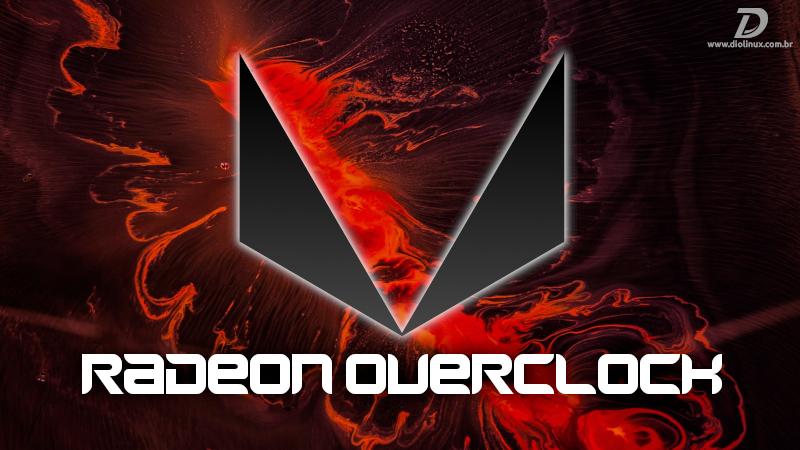 AMD OverDrive será compatível com GPUs Navi no Kernel 5.5