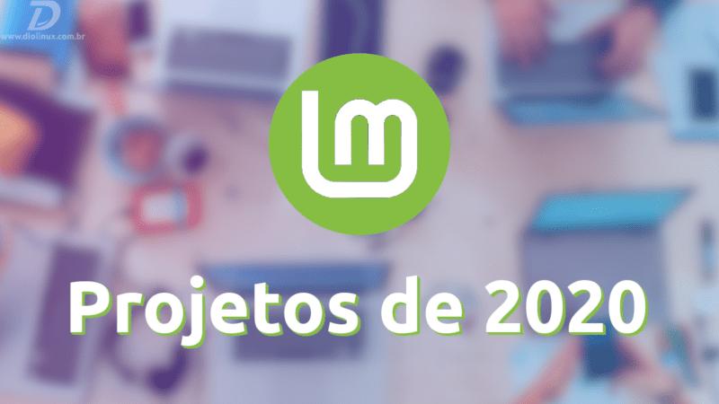 Projeto 2020 Linux Mint
