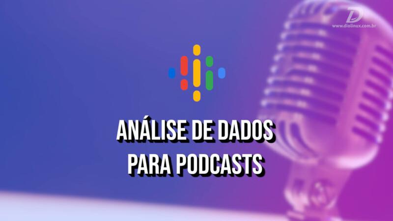 Análise de dados para podcasts