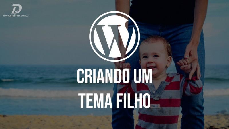 Criando um tema filho no Wordpress