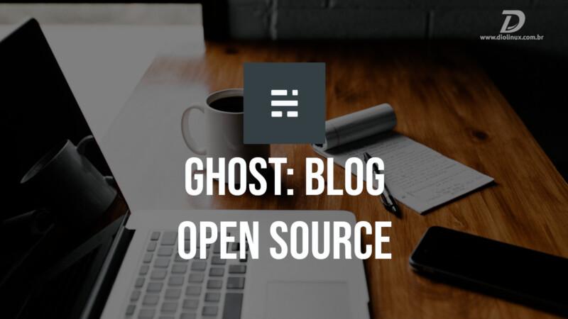Ghost: Blog Open Source