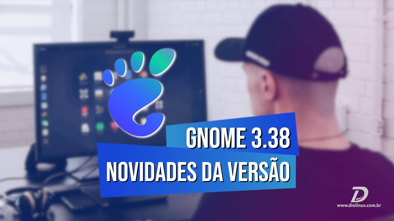 GNOME 3.38: Novidades da versão